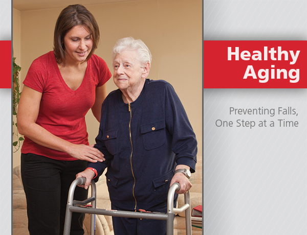 Healthy aging, preventing slips and falls one step at a time
